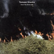 Tomasz Stanko: From The Green Hill - CD