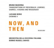 Bruno Maderna, Luciano Berio: Now, And Then - CD