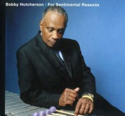 Bobby Hutcherson: For Sentimental Reasons - CD