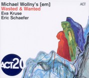 Michael Wollny's [em]: Wasted & Wanted - CD