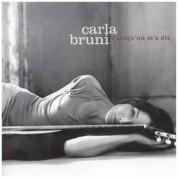 Carla Bruni: Quelqu'un M'a Dit - CD