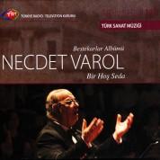 Çeşitli Sanatçılar: TRT Arşiv Serisi 137 - Necdet Varol Bir Hoş Seda - CD