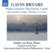 Ralph van Raat: Bryars: Piano Concerto (The Solway Canal) - CD