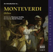 David Timson: Opera Explained: Monteverdi - Orfeo (Smillie) - CD