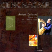 Robert Labaree: Çengnağme - CD