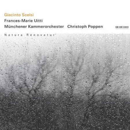 Frances Marie Uitti, Christoph Poppen, Münchener Kammerorchester: Giacinto Scelsi: Natura renovatur - CD
