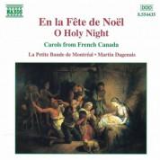 Martin Dagenais: En La Fete De Noel - O Holy Night - CD