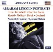 Leonard Slatkin: Orchestral Music - Ives, C. / Persichetti, V. / Harris, R. / Bacon, E. / Gould, M. / Mckay, G.F. / Turok, P. / Copland, A.(Lincoln Portraits) - CD