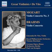Gioconda de Vito: Mozart, W.A.: Violin Concerto No. 3 / Brahms, J.: Violin Concerto (De Vito, Beecham, Van Kempen) (1941, 1949) - CD