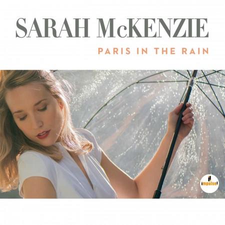 Sarah Mckenzie: Paris in the Rain - CD