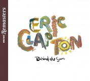 Eric Clapton: Behind the Sun - CD