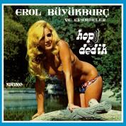 Erol Büyükburç, Efsaneler: Hop Dedik - CD