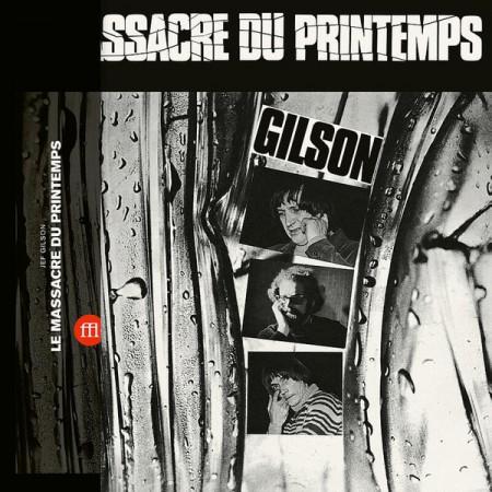 Jef Gilson: Le Massacre Du Printemps - Plak