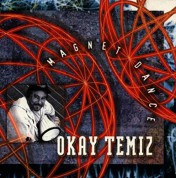 Okay Temiz: Magnet Dance - CD