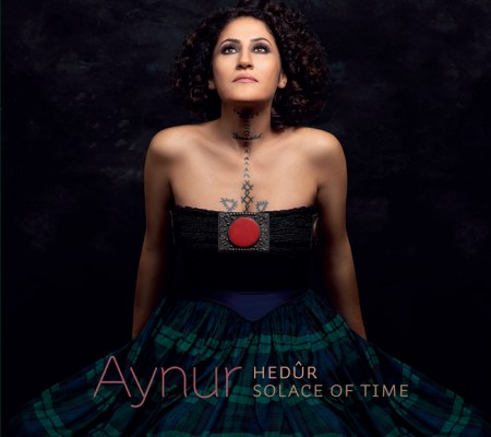 Aynur: Hedür / Solace Of Time - CD