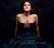 Aynur: Hedür / Solace Of Time - CD