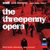 Ute Lemper, John Mauceri, René Kollo, Mario Adorf, RIAS Sinfonietta Berlin, RIAS Kammerchor: Weill: The Three Penny Opera - CD