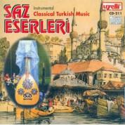 Çeşitli Sanatçılar: Saz Eserleri - Classical Turkish Music - CD
