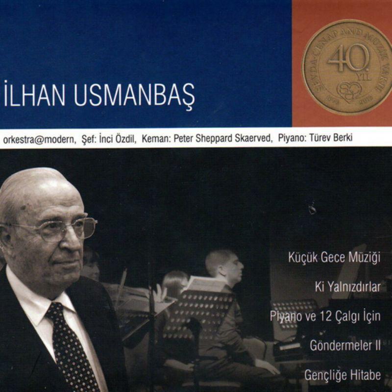 orkestra@modern, İnci Özdil, İlhan Usmanbaş: Usmanbaş: Küçük Gece ...