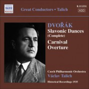 Vaclav Talich: Dvorak, A.: Slavonic Dances, Opp. 46 and 72 / Carnival Overture (Talich) (1935) - CD
