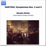 Martinu: Symphonies Nos. 3 and 5 - CD