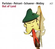 Emile Parisien, Vincent Peirani, Andreas Schaerer, Michael Wollny: Out of Land - CD