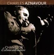 Charles Aznavour: Chanteur Extraordinaire - Plak