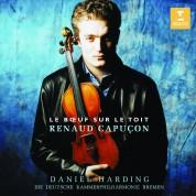 Renaud Capuçon, Deutsche Kammerphilharmonie Bremen, Daniel Harding: Renaud Capuçon - Le Boeuf sur le toit - CD