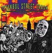 Çeşitli Sanatçılar: İstanbul Street Trash Vol.1 - Plak