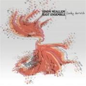Yinon Muallem, Ensemble Rast: Funky Dervish - CD