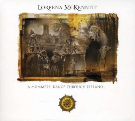 Loreena McKennitt: A Mummers' Dance Through Ireland... - CD