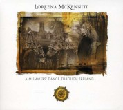 Loreena McKennitt: A Mummers' Dance Through Ireland... - CD