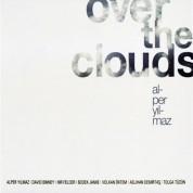 Alper Yılmaz: Over the Clouds - CD