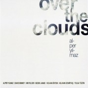 Alper Yılmaz: Over the Clouds - CD