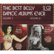 Çeşitli Sanatçılar: The Best Belly Dance Album in the World Ever 1 & 2 - CD