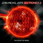 Jean-Michel Jarre: Electronica 2: The Heart of Noise - Plak