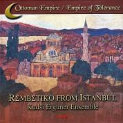 Ensemble Kudsi Ergüner: Rembetiko From İstanbul - CD