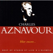 Charles Aznavour: Hier Encore... Best Of Studio Et Live A Olympia - CD