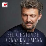 Jonas Kaufmann: Selige Stunde - Romantic Songs - CD