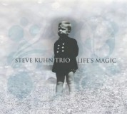 Steve Kuhn: Life's Magic - CD