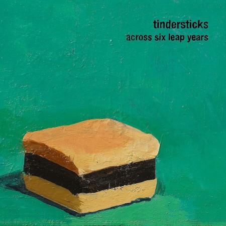 Tindersticks: Across Six Leap Years - Plak