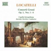 Locatelli: Concerti Grossi, Op. 1, Nos. 1- 6 - CD