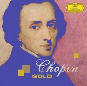 Martha Argerich, Hélène Grimaud, Vladimir Horowitz, Lang Lang, Alice Sara Ott, Mikhail Pletnev, Maurizio Pollini: Chopin: 200th Anniversary - Chopin Gold - CD