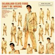 Elvis Presley: 50,000,000  Elvis Fans Can't Be Wrong - Plak