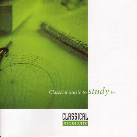 Çeşitli Sanatçılar: Classical Moments 6: Classical Music To Study To - CD