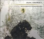Alain Kremsky: Resonance / Mouvements - CD