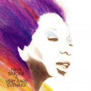 Nina Simone: A Very Rare Evening - Plak