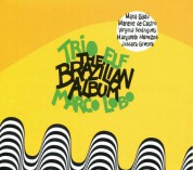 Trio Elf, Marco Lobo: Brazilian Album - CD