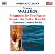 Çeşitli Sanatçılar: Walden, S.: Maquettes / Sh'Mah / 5 Similes / Horn Trio (Spectrum Concerts Berlin) - CD