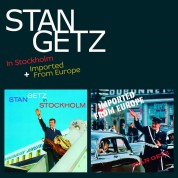 Stan Getz: In Stockholm + Imported From Europe + 16 Bonus Tracks - CD